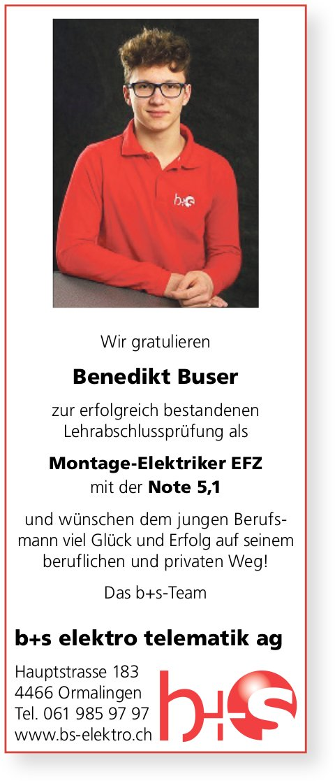 B + S Elektro Telematik AG, Ormalingen - Wir gratulieren Benedikt Buser zur bestandenen LAP
