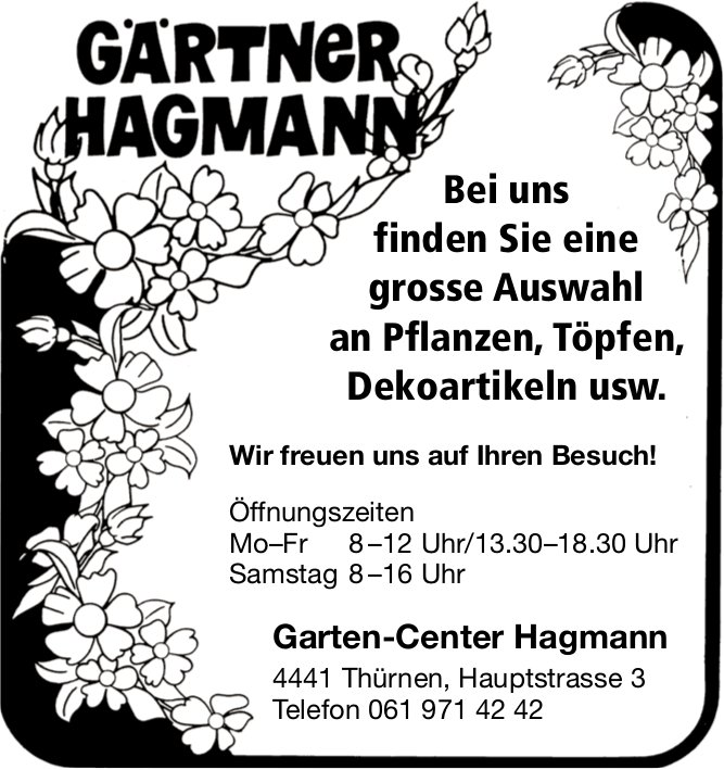 Garten-Center Hagmann, Thürnen - Grosse Auswahl an Pflanzen,  Töpfen,  Dekoartikeln usw.
