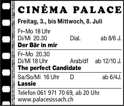 Cinéma Palace Sissach - Vorstellungen bis 8 . Juli