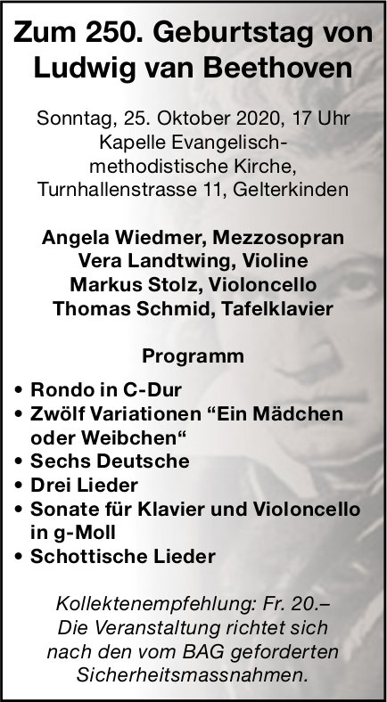 Zum 250. Geburtstag von Ludwig van Beethoven, 25. Oktober, Kapelle evang.-meth. Kirche, Gelterkinden