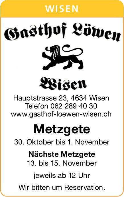 Gasthof Loewen Wisen, Metzgete am 30. Oktober