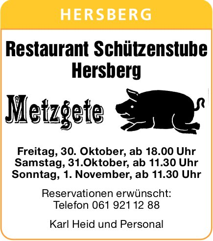 Restaurant Schützenstube Hersberg, Metzgete