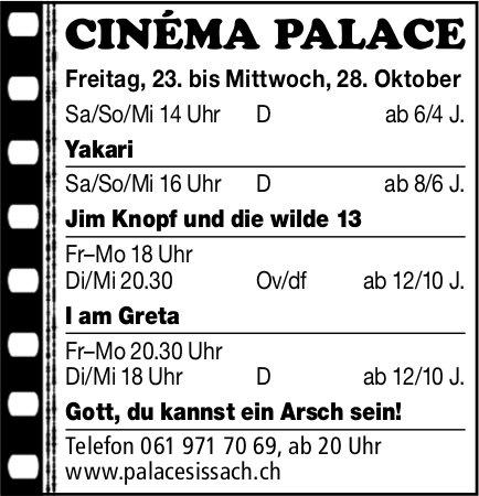 Cinéma Palace Sissach - Vorstellungen bis am 28. Oktober