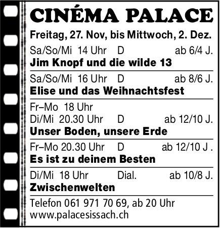 Cinéma Palace Sissach - Vorstellungen bis 2. Dezember