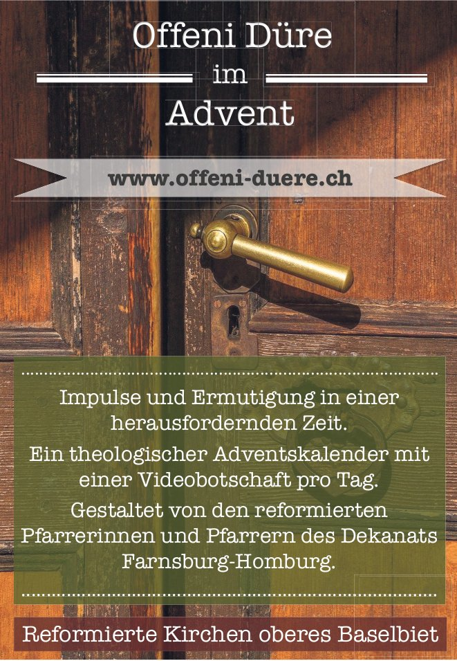 Offeni Düre im Advent - Ref. Kirche oberes Baselbiet
