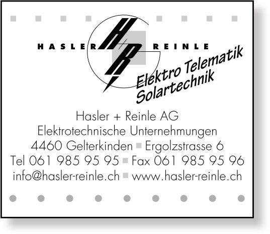 Hasler + Reinle AG, Gelterkinden - Elektro Telematik Solartechnik