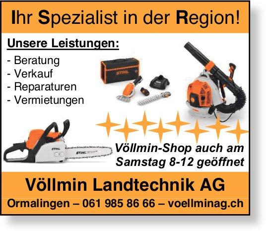 Völlmin Landtechnik AG, Ormalingen - Ihr Spezialist in der Region!