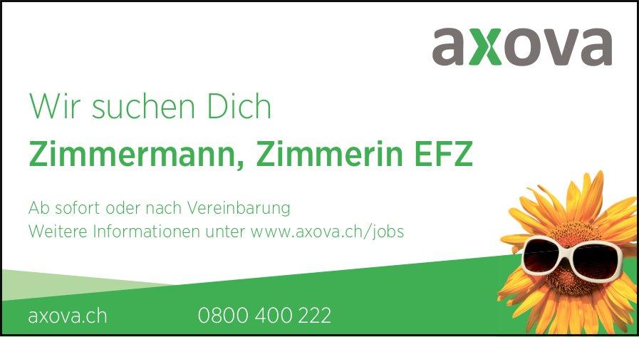Zimmermann, Zimmerin EFZ, Axova, gesucht