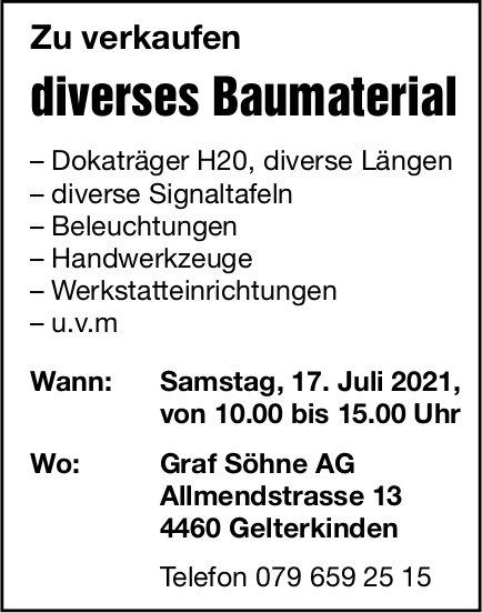 Graf Söhne AG, Gelterkinden - Diverses Baumaterial zu verkaufen