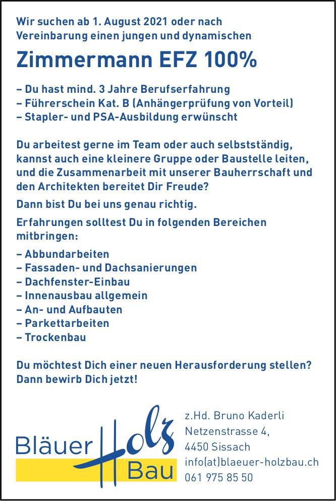 Zimmermann EFZ 100%, Bläuer Holzbau, Sissach, gesucht