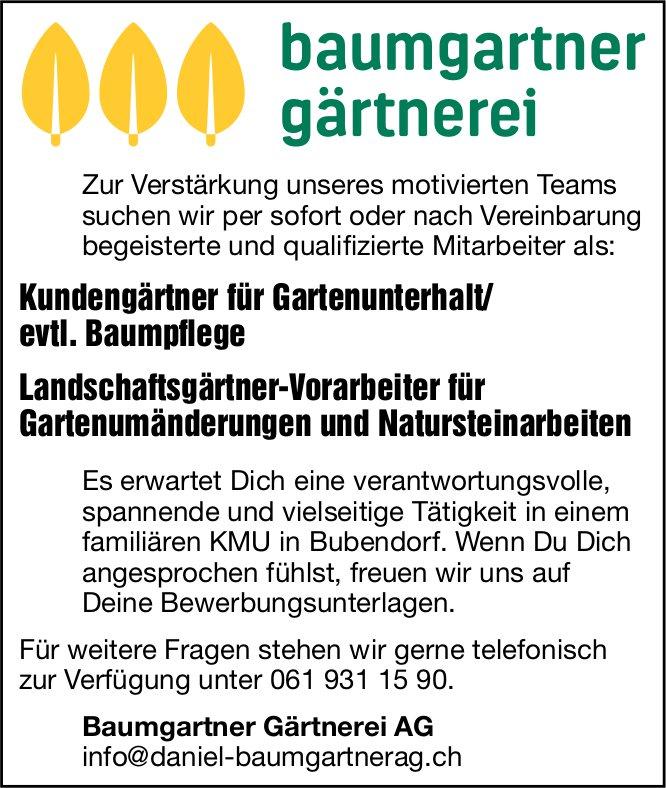 Kundengärtner/evtl. Baumpflege und Landschaftsgärtner-Vorarbeiter, Baumgartner Gärtnerei AG, Bubendorf, gesucht