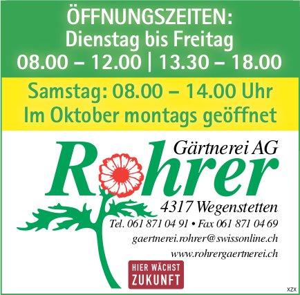 Gärtnerei Rohrer AG, Wegenstetten - Öffnungszeiten