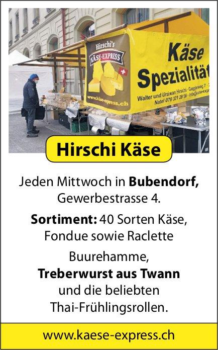 Käse-Express, Bubendorf - Hirschi Käse jeden Mittwoch