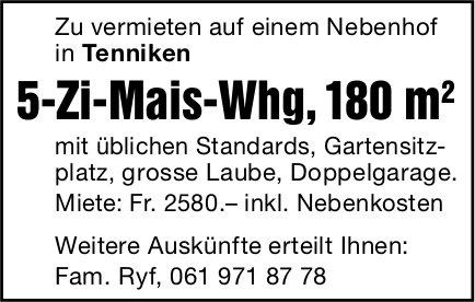 5-Zi-Mais-Whg, 180 m2, Tenniken,  zu vermieten