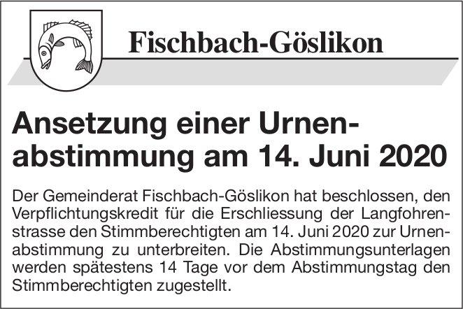 Gemeinde Fischbach-Göslikon - Festsetzung Urnenabstimmung