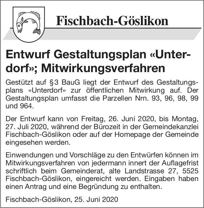 Entwurf Gestaltungsplan «Unter- dorf»; Mitwirkungsverfahren - Gemeinde Fischbach