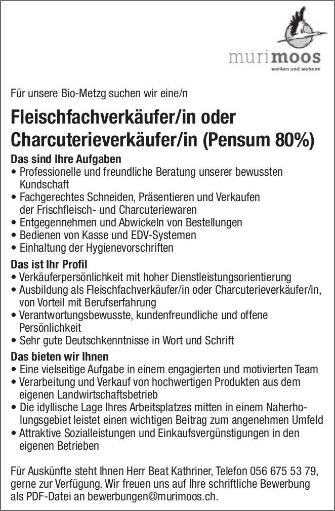 Fleischfachverkäufer/in oder Charcuterieverkäufer/in (Pensum 80%) gesucht