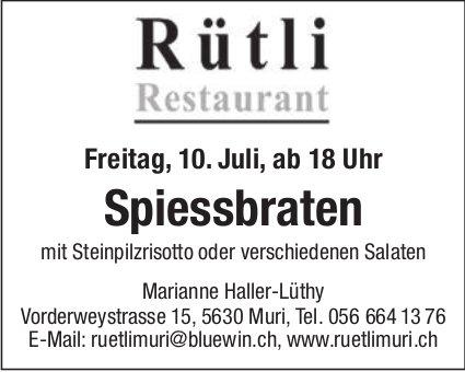 Spiessbraten am 10. Juli im Restaurant Rütli