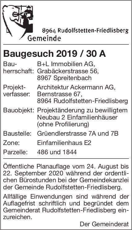 Rudolfstetten - Baugesuch 2019 / 30 A