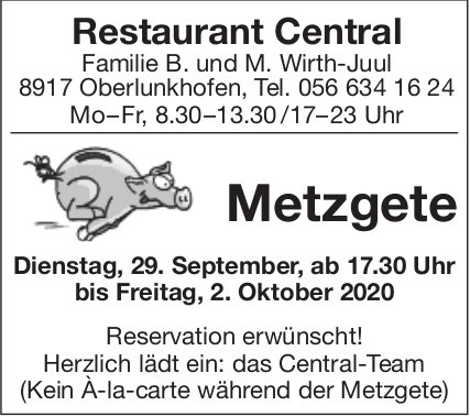 Restaurant Central Oberlunkhofen - Metzgete am 29. September
