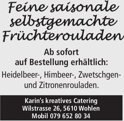Karin's kreatives Catering, Wohlen - Feine saisonale selbstgemachte Früchterouladen