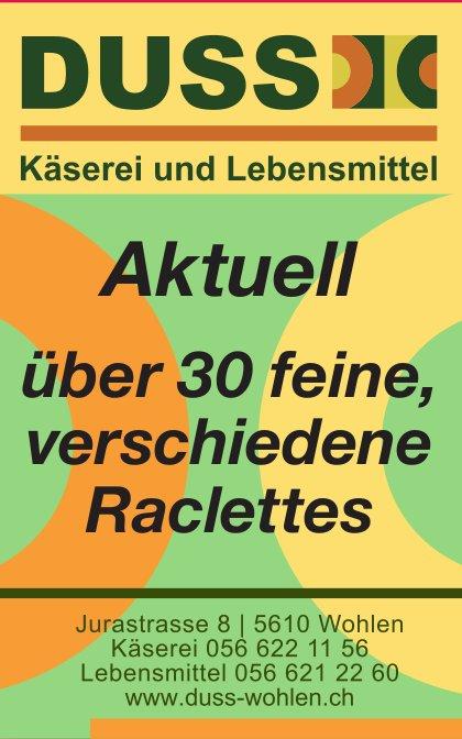 Duss Käserei und Lebensmittel - Aktuell über 30 feine Raclettes