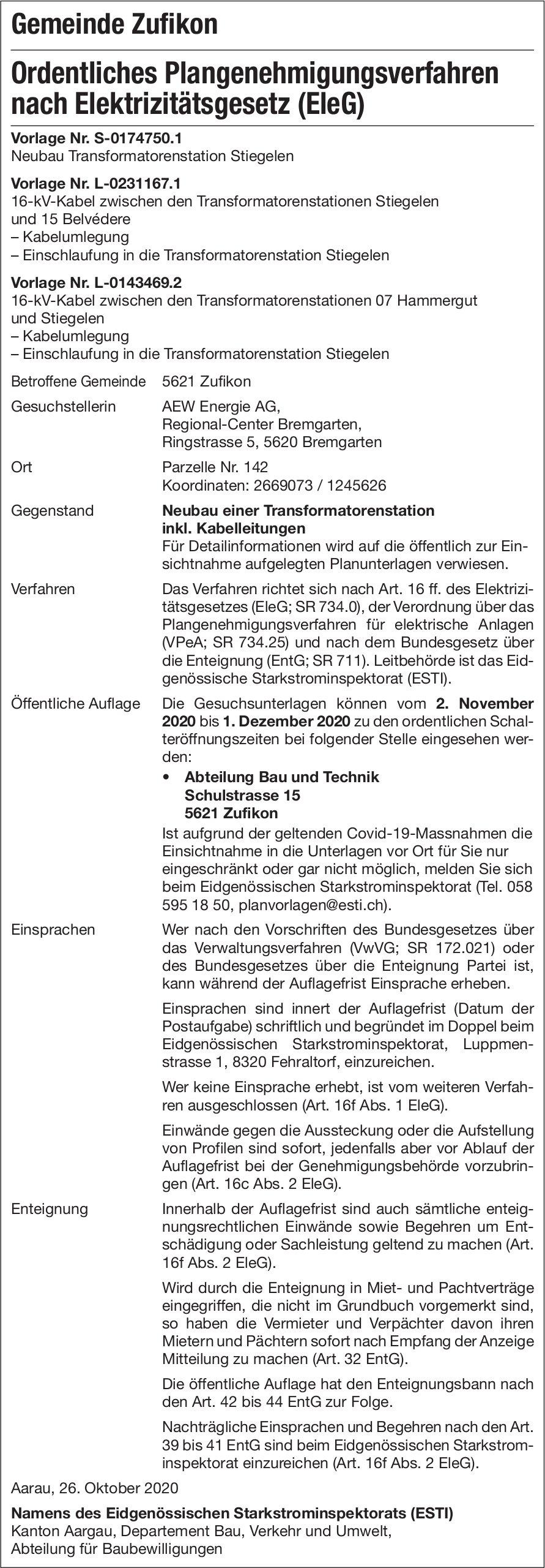 Gemeinde Zufikon - Ordentliches Plangenehmigungsverfahren nach Elektrizitätsgesetz (EleG)