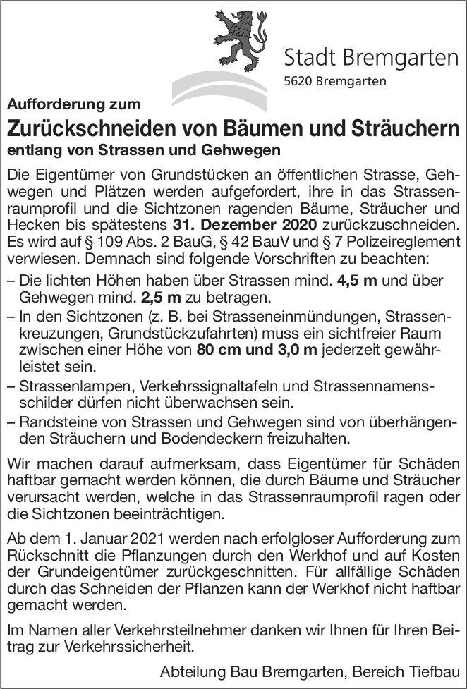 Stadt Bremgarten, Zurückschneiden von Bäumen und Sträuchern