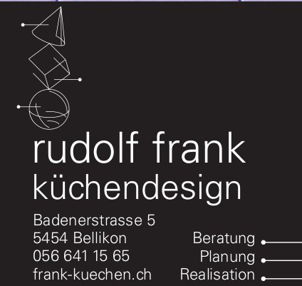 Rudolf Frank Küchendesign Bellikon