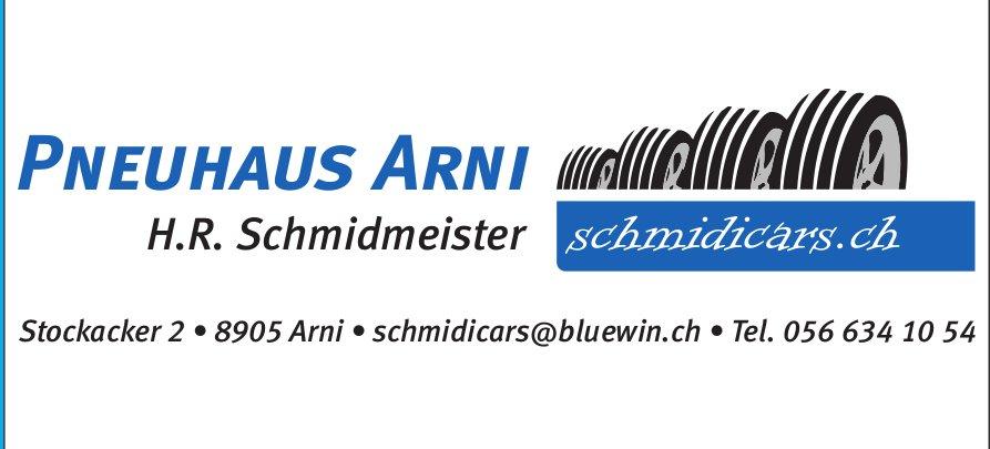 Schmidicars, Arni - Pneuhaus