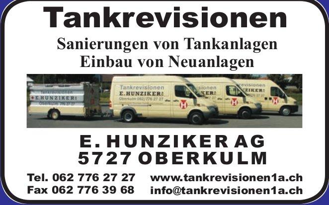 E. Hunziker AG, Oberkulm - Tankrevisionen