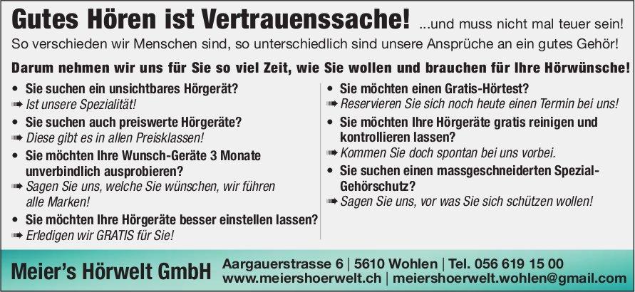Meier's Hörwelt GmbH, Wohlen - Gutes Hören ist Vertrauenssache!