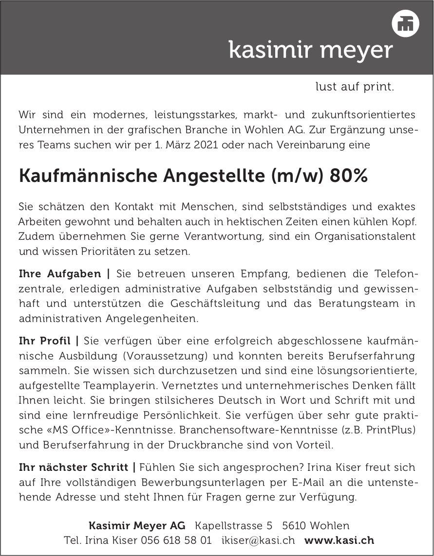 Kaufmännische Angestellte (m/w) 80%, Kasimir Meyer AG, Wohlen, gesucht