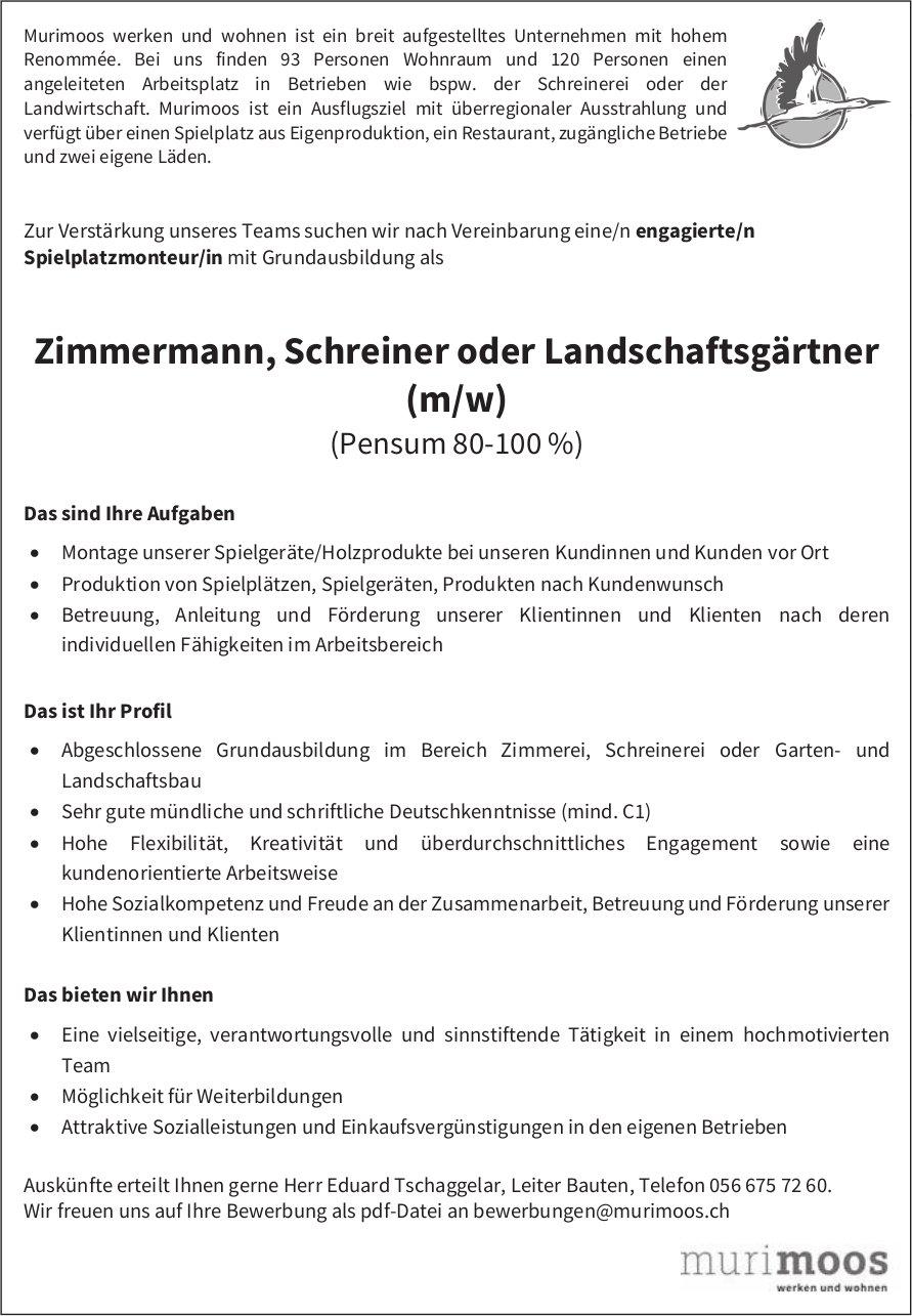 Zimmermann, Schreiner oder Landschaftsgärtner in Muri gesucht