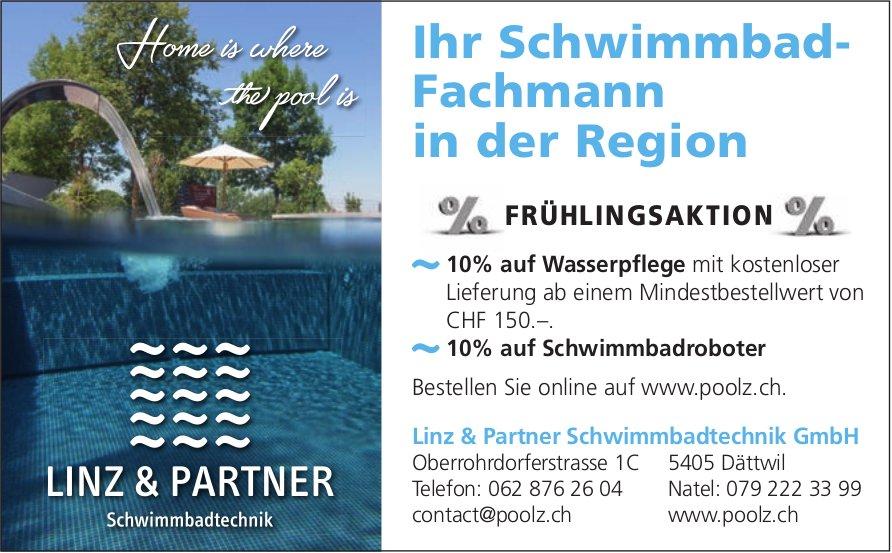 Linz & Partner Schwimmbadtechnik GmbH, Dättwil - Ihr Schwimmbad- Fachmann in der Region