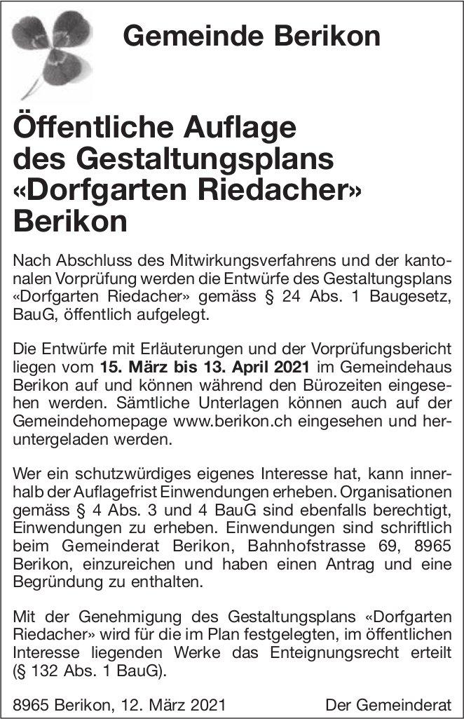 Gemeinde Berikon - Öffentliche Auflage des Gestaltungsplans «Dorfgarten Riedacher» Berikon