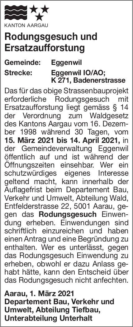 Kanton Aargau - Rodungsgesuch und Ersatzaufforstung Gemeinde Eggenwil