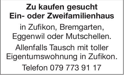 Zu kaufen gesucht Ein- oder Zweifamilienhaus, Bremgarten Region