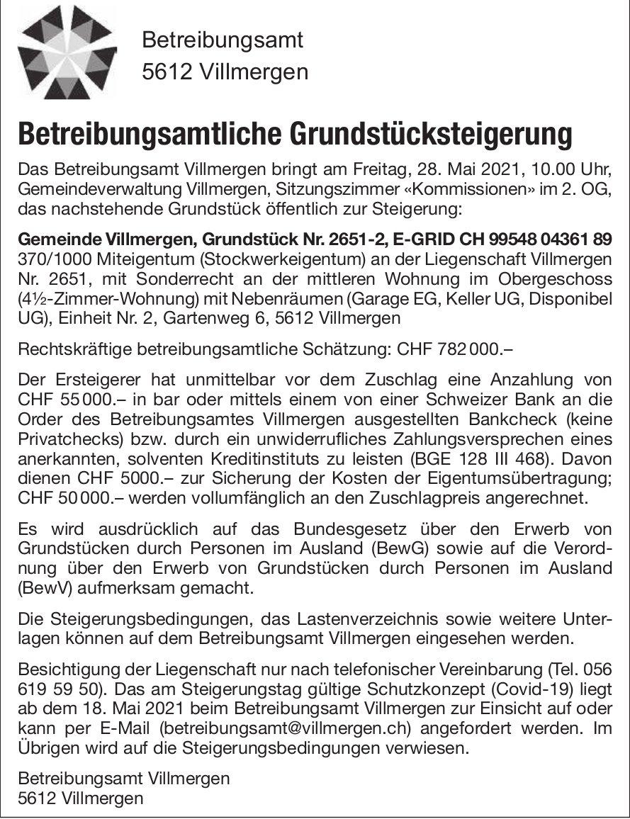 Betreibungsamt Villmergen - Betreibungsamtliche Grundstücksteigerung