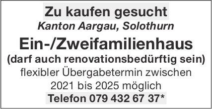 Ein-/Zweifamilienhau, Kanton Aargau, Solothurn, zu kaufen gesucht