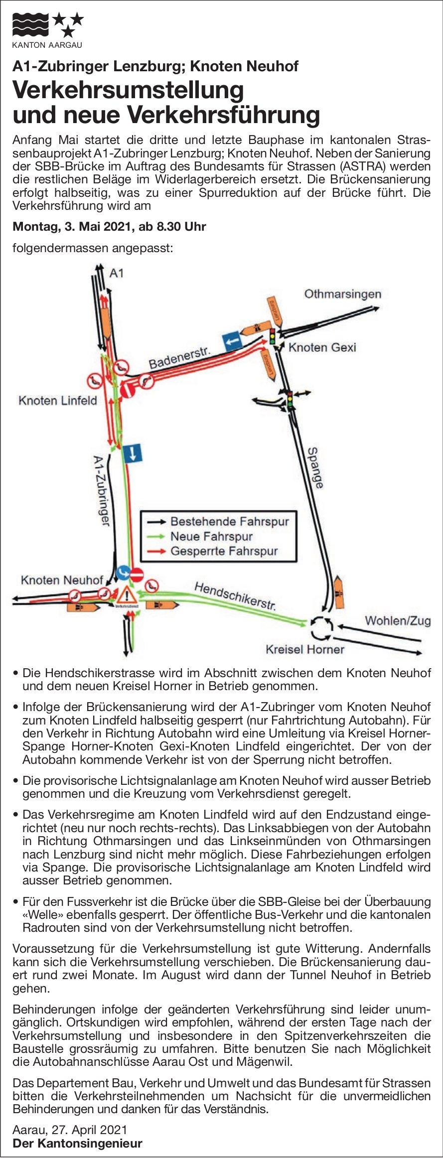 A1-Zubringer Lenzburg - Verkehrsumstellung und neue Verkehrsführung