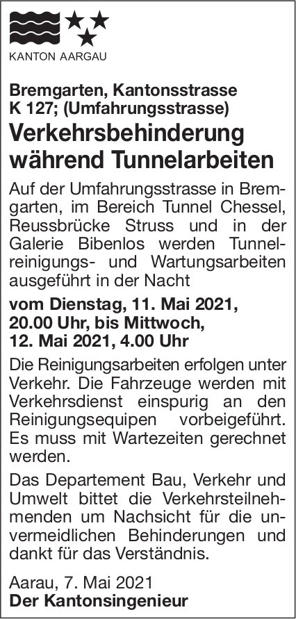 Kanton Aargau - Verkehrsbehinderung während Tunnelarbeiten Bremgarten