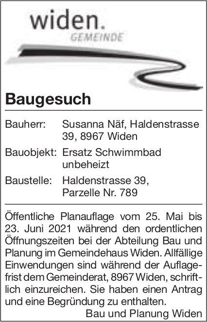 Gemeinde Widen, Baugesuch