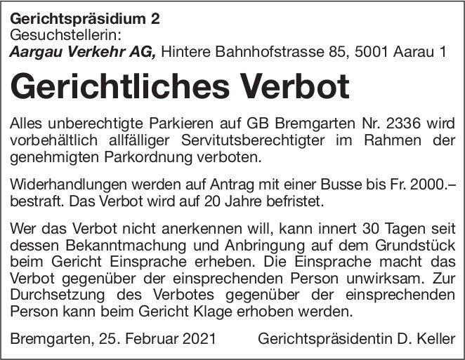 Gerichtliches Verbot in Bremgarten