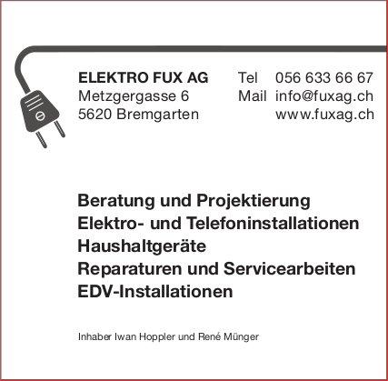 ELEKTRO FUX AG, Bremgarten - Beratung und Projektierung Elektro- und Telefoninstallationen Haushaltgeräte Reparaturen und Servicearbeiten EDV-Installationen