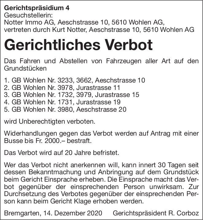 Bremgarten - Notter Immo AG, Gerichtliches Verbot