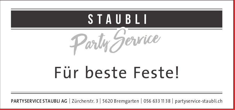 PARTYSERVICE STAUBLI AG, Bremgarten - Für beste Feste!