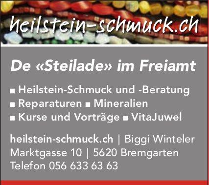 Heilstein Schmuck, Bremgarten - De «Steilade» im Freiamt