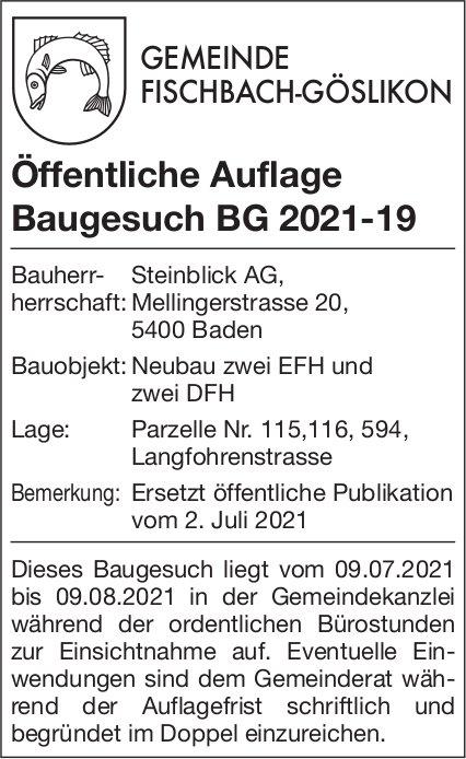 Baugesuche, Fischbach-Göslikon - Bauherr- Steinblick AG, Öffentliche Auflage Baugesuch BG 2021-19