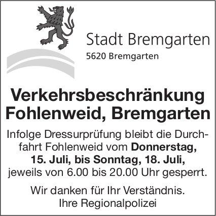 Bremgarten - Verkehrsbeschränkung Fohlenweid, 15. - 18. Juli